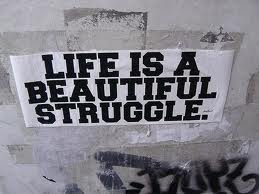 Hidup ini Indah Life is a Beautiful Strunggle