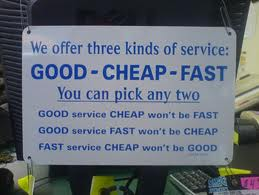 Good Cheap Fast Service