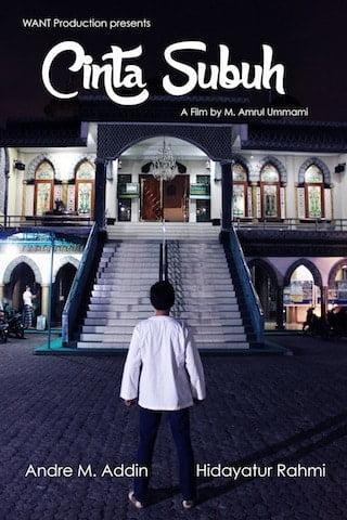 Film pendek cerita cinta subuh produksi WANT Production.