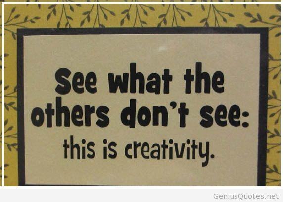 Kreativitas: Melihat apa yang tidak dilihat.