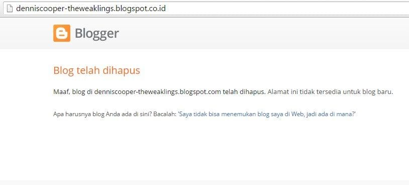 Blogspot atau Blogger yang Dihapus - denniscooper-theweaklings.blogspot.com