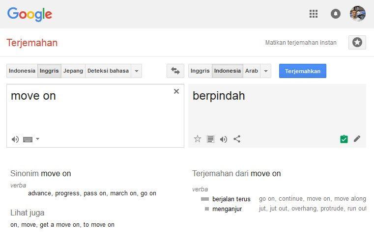 Arti Terjemahan Inggris Indonesia Istilah 'Move On' Google Translate