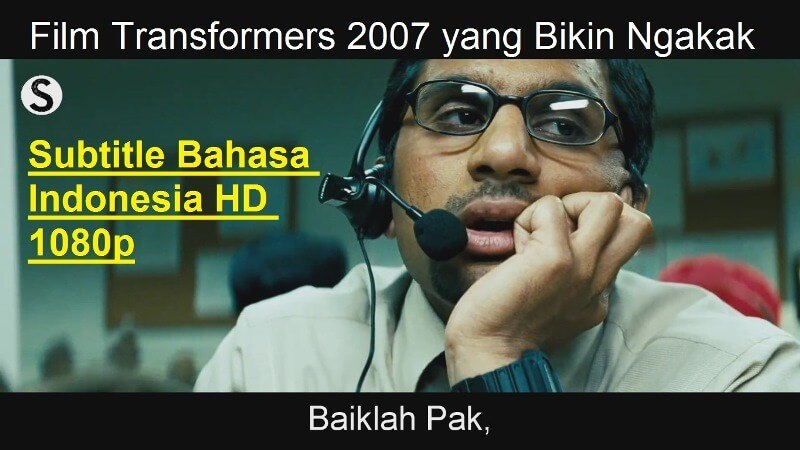 Film Transformers I 2007 Bahasa Indonesia versi Lucunya 5 Menit Video HD