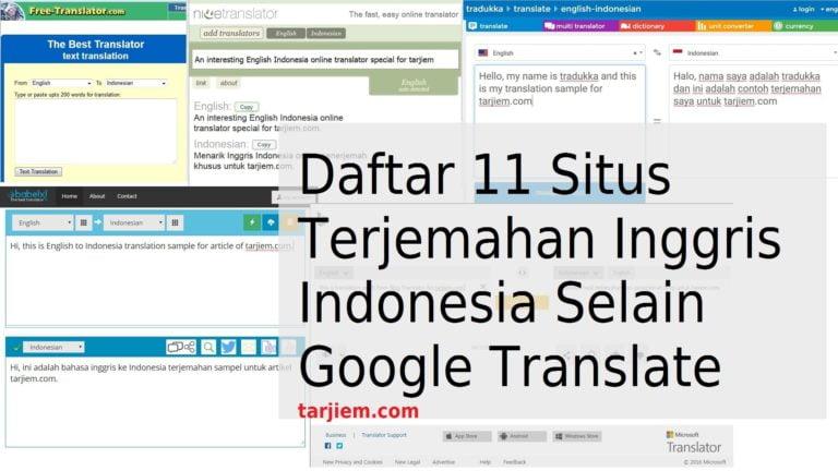 Daftar 11 Situs Terjemahan Inggris Indonesia Selain Google Translate