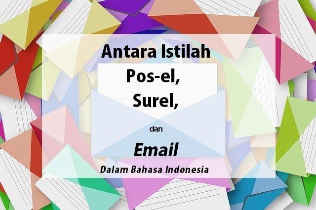 Istilah Terjemahan Inggris Indonesia Untuk Email, Surel, dan Pos-el