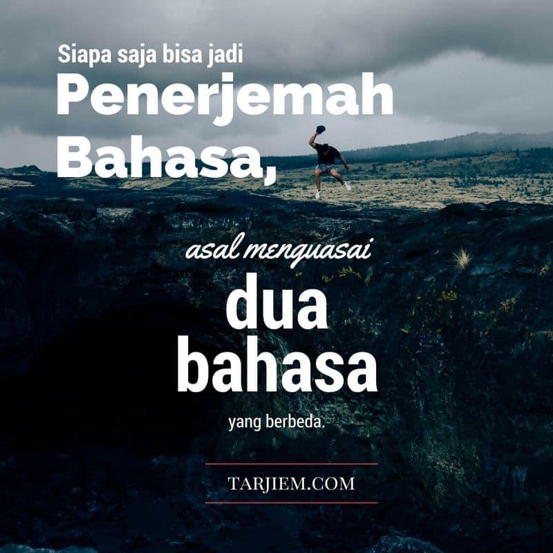 Kutipan Kata-Kata Terkait Dengan Cara Menjadi Penerjemah Bahasa (Translator) tarjiem.com