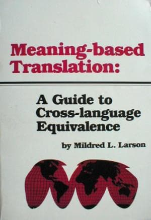 Sampul Buku Teori Penerjemahan, Meaning-Based Translation, Mildred L Larson