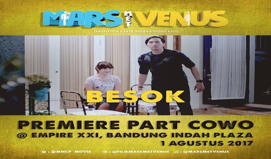 "Film ""MARS MET VENUS Part Cowo"": Berkualitas Pakai Unsur Kocak"