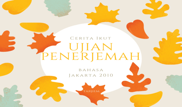 Cerita Ikut Ujian Penerjemah Bahasa di Jakarta 2010