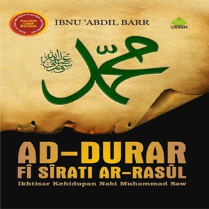 Buku Ad-Durar Fi Sirati Ar-Rasul: Ikhtisar Kehidupan Nabi Muhammad Saw 300 300