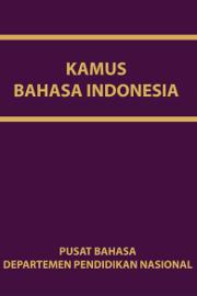 Kamus Bahasa Indonesia Pusat Bahasa Departemen Pendidikan Nasional KBBI Sampul Buku
