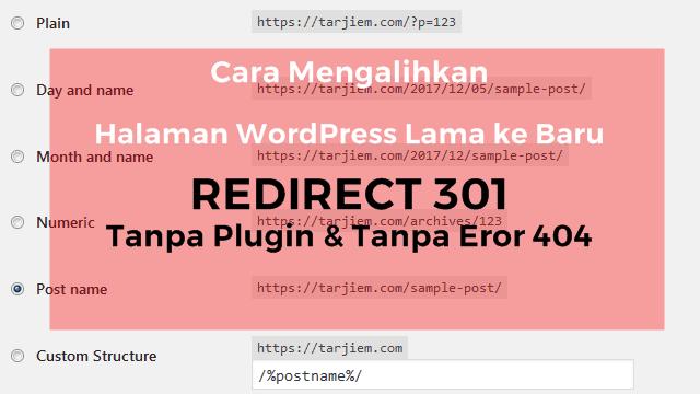 Cara Mengalihkan Halaman WordPress Lama ke Baru Tanpa Plugin