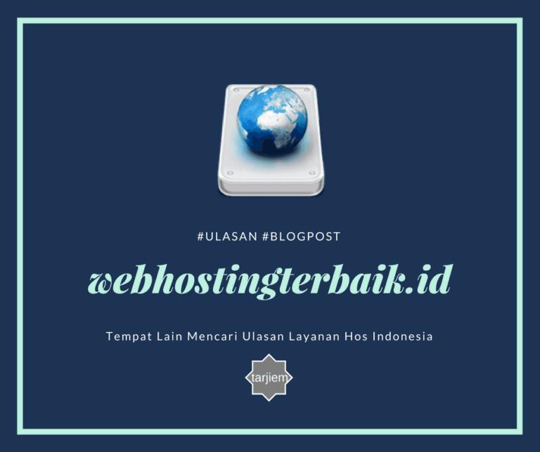 Tempat Lain Mencari Ulasan Layanan Hos Indonesia-tarjiem