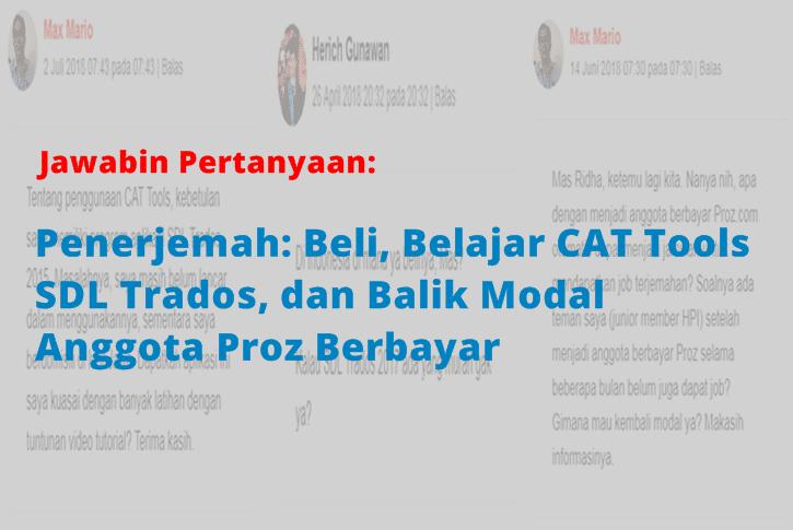 Sampul Penerjemah Beli Belajar CAT Tools SDL Trados dan Balik Modal Anggota Proz Berbayar