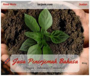 Awal Mula Jualan Jasa Penerjemah Bahasa Inggris Indonesia (Translator) - tarjiem.com