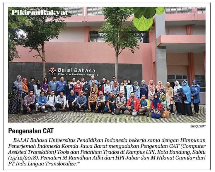 Koran Pikiran Rakyat 12 Desember 2018 cara HPI Komda Jabar & Balai Bahasa UPI Bandung Pelatihan Pengenalan Cat Tool Trados