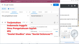 Googel Translate Terjemahan Indonesia Inggris Ilmu Pengetahuan Sosial: Sosial Studies atau Social Sciences?