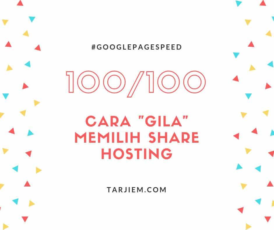 Cara Gila Memilih Share Hosting Google PageSpeed 100/100 2019